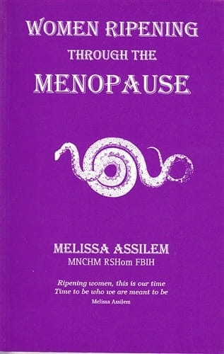 Women Ripening Through The Menopause - Melissa Assilem