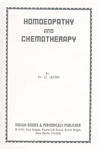 Homoeopathy and Chemotherapy - Otto Leeser