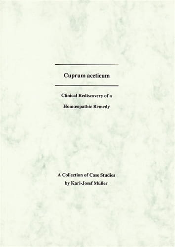 Cuprum Aceticum (Case Studies) - Karl-Josef Muller