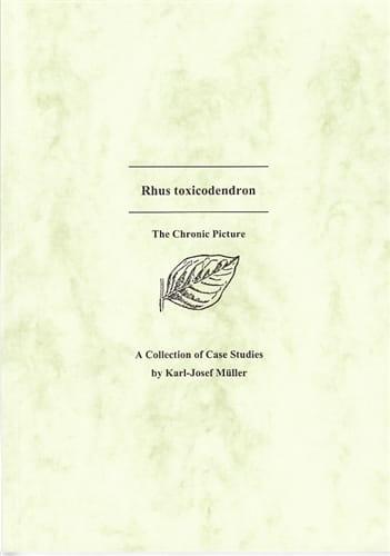 Rhus Toxicodendron (Case Studies) - Karl-Josef Muller