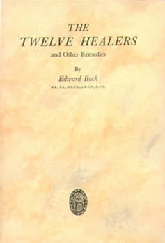 The Twelve Healers - Edward Bach