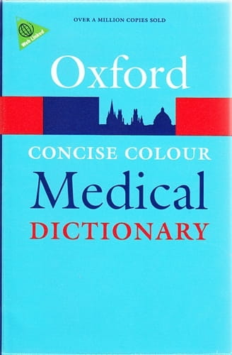 Oxford Concise Colour Medical Dictionary (5th edition), plastic cover - Elizabeth Martin