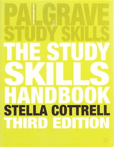 The Study Skills Handbook, 3rd Edition - Stella Cottrell