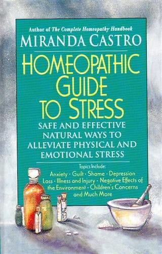 Homeopathic Guide to Stress - Miranda Castro