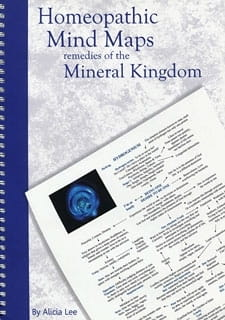 Homeopathic Mind Maps: Remedies of the Mineral Kingdom - Alicia Lee