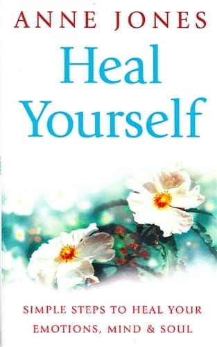 Heal Yourself - Anne Jones