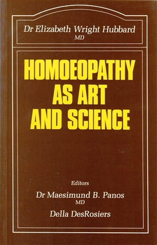 Homoeopathy as Art and Science - Elizabeth Wright-Hubbard