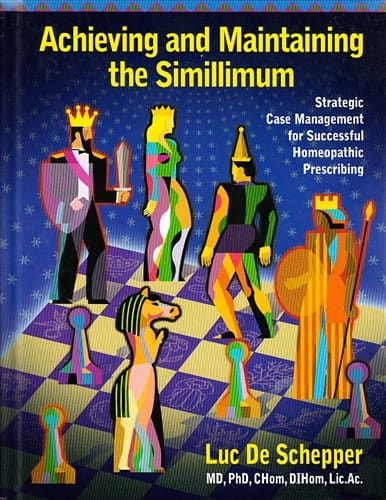 Achieving and Maintaining the Simillimum - Luc De Schepper