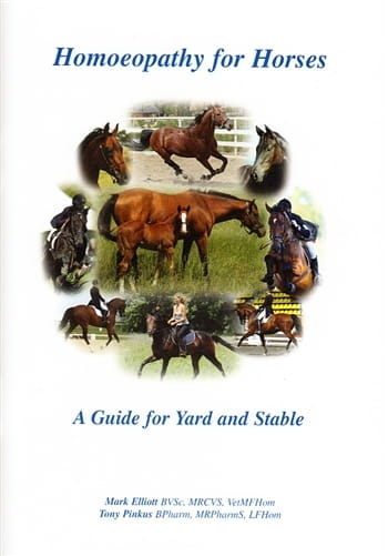 Homoeopathy for Horses: A Guide for Yard and Stable - Mark Elliott and Tony Pinkus