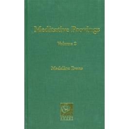 Meditative Provings Volume 2 - Madeline Evans
