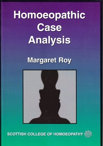 Homoeopathic Case Analysis - Margaret Roy