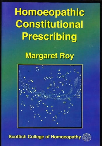 Homoeopathic Constitutional Prescribing - Margaret Roy
