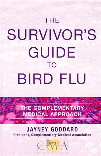 The Survivor's Guide to Bird Flu - Jayney Goddard
