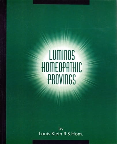 Luminos Homeopathic Provings - Louis Klein