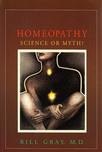 Homeopathy: Science or Myth? - Bill Gray