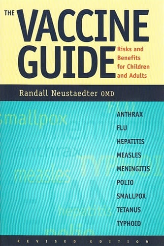 The Vaccine Guide - Randall Neustaedter