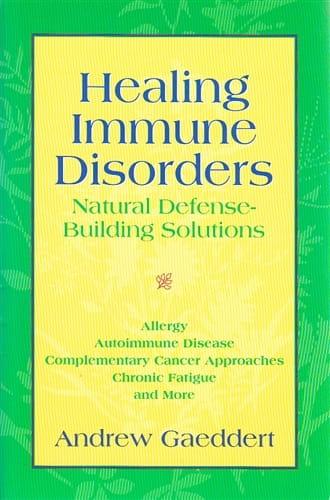 Healing Immune Disorders - Andrew Gaeddert