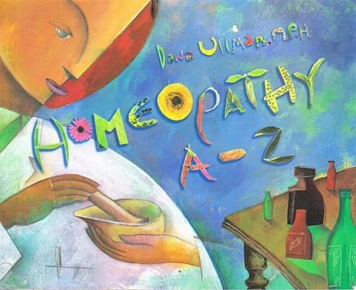 Homeopathy A - Z - Dana Ullman