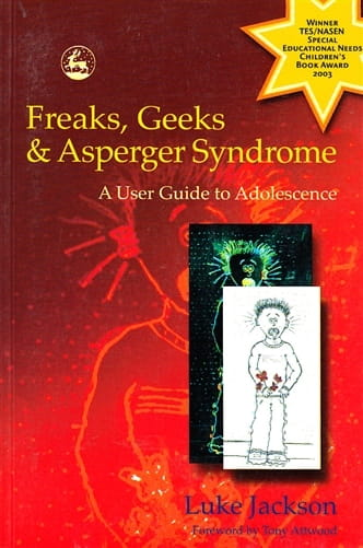 Freeks, Geeks and Asperger Syndrome - Luke Jackson