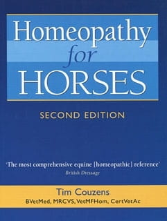 Homeopathy for Horses (Second Edition) - Tim Couzens