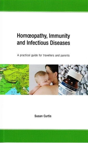 Homeopathy, Immunity and Infectious Diseases - Susan Curtis