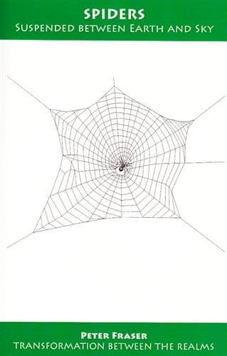 Spiders: Suspended Between Earth and Sky - Peter Fraser