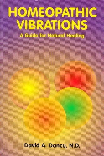 Homeopathic Vibrations - David A Dancu