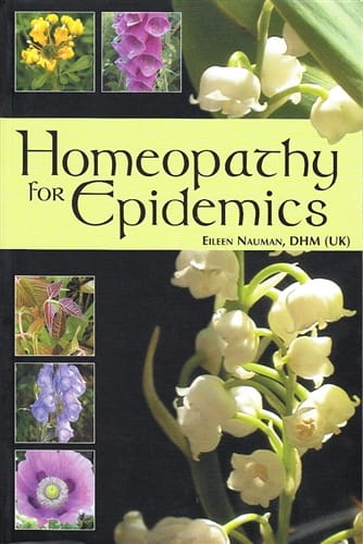 Homeopathy for Epidemics - Eileen Nauman