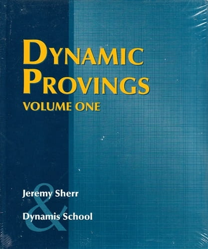 Dynamic Provings (Volume 1) - Jeremy Sherr