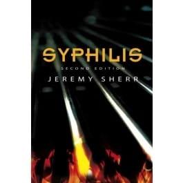 Syphilis (2nd Edition) - Jeremy Sherr
