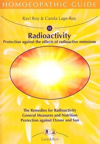 Radioactivity: Protection Against the Effects of Radioactive Emissions - Ravi Roy and Carola Lage-Roy