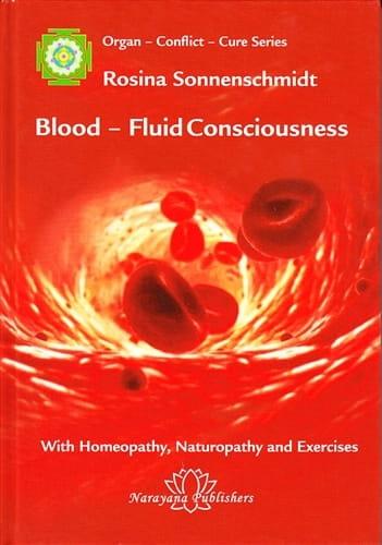 Blood: Fluid Consciousness - Rosina Sonnenschmidt