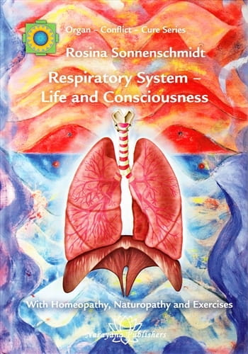 Respiratory System: Life and Consciousness - Rosina Sonnenschmidt