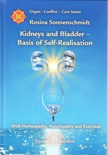 Kidneys and Bladder: Basis of Self-Realisation - Rosina Sonnenschmidt