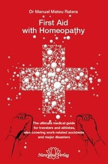 First Aid with Homeopathy - Manuel Mateu i Ratera