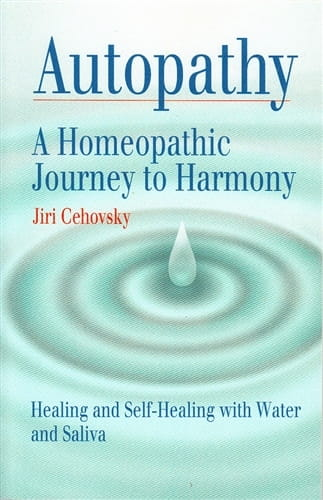 Autopathy - A Homeopathic Journey to Harmony - Jiri Cehovsky