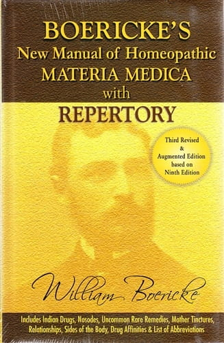 New Manual of Homoeopathic Materia Medica and Repertory (with Relationships of Remedies) - William Boericke