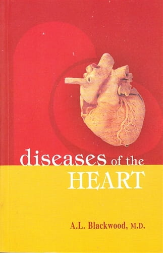 Diseases of the Heart - Alexander Leslie Blackwood