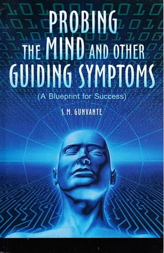 Probing the Mind and Other Guiding Symptoms - Subodh Mehta Gunavante