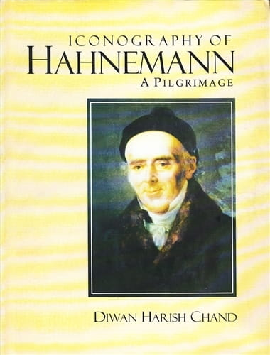 Iconography of Hahnemann: A Pilgrimage - Diwan Chand