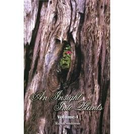 An Insight into Plants (Volumes 1 and 2) - Rajan Sankaran