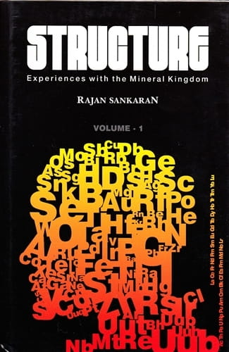 Structure: Experiences with the Mineral Kingdom (2 Volumes) - Rajan Sankaran