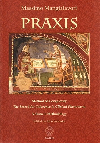 Praxis (Volumes 1 and 2) - Massimo Mangialavori