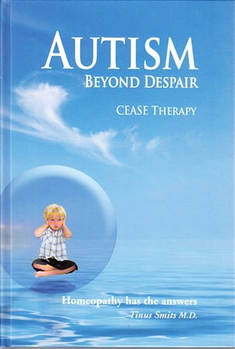 Autism, Beyond Despair: CEASE Therapy - Tinus Smits