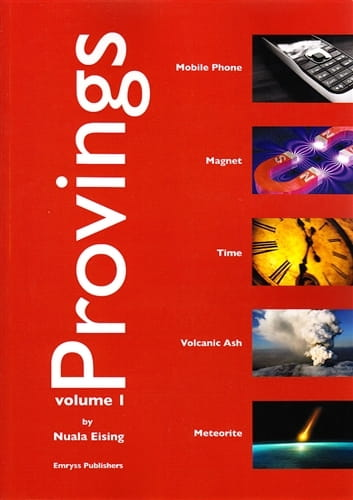 Provings Volume 1: Mobile Phone, Magnet, Time, Volcanic Ash and Meteorite - Nuala Eising