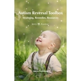 Autism Reversal Toolbox - Jerry M Kantor