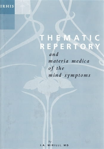 Thematic Repertory (and Materia Medica of the Mind Symptoms) - Paperback - Jose Antonio Mirilli