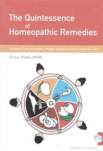 The Quintessence of Homeopathic Remedies - Chetna Shukla