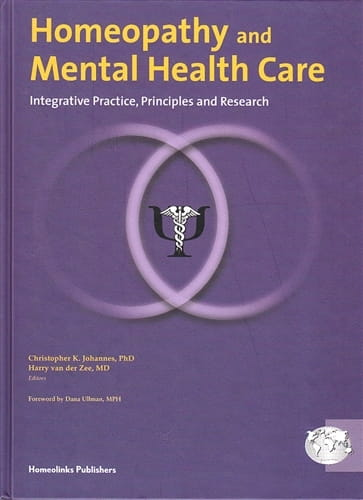 Homeopathy and Mental Health Care - Christopher Johannes and Harry van der Zee