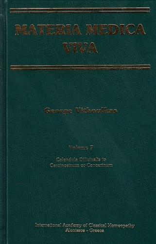Materia Medica Viva (Volume 7): Calendula Officinalis to Carcinosinum or Cancerinum - George Vithoulkas